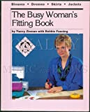The Busy Woman's Fitting Book 9780932086105