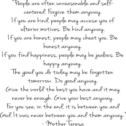 People are often unreasonable and self centered forgive them anyway people are often unreasonable and self centered forgive them anyway mother teresa wall decals inspirational wall quote wall sayings amazon kitchen thecheapjerseys Gallery