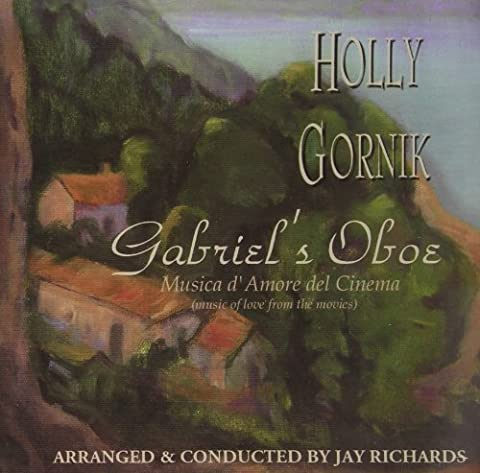 Gabriel's Oboe: Music of Love from the Movies - Gabriels Oboe