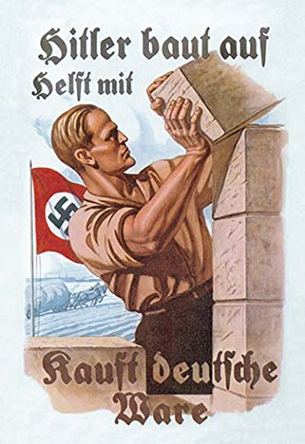 "Price comparison product image Buyenlarge 0-587-01040-1-P1218 ""Help Hitler Build-Buy German Goods"" Paper Poster,  12"" x 18"""