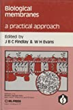 Biological Membranes : A Practical Approach, , 0947946845
