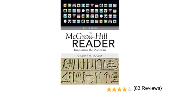 The mcgraw hill reader issues across the disciplines gilbert the mcgraw hill reader issues across the disciplines gilbert muller 9780073383941 amazon books fandeluxe Images