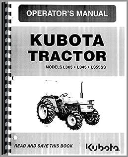 kubota l305 tractor operators manual kubota 6301147724687 amazon rh amazon com manual for kubota tractor b7500 parts manual for kubota tractor