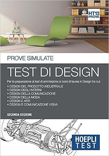 Corsi Design Di Interni.Hoepli Test Test Di Design Prove Simulate Per La Preparazione Ai