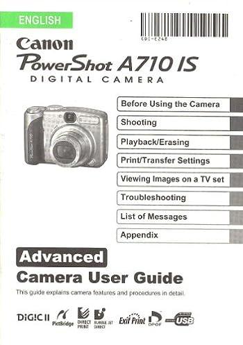 canon powershot a710 is advanced user guide original instruction rh amazon com canon powershot a710is user manual canon powershot a710is user manual pdf