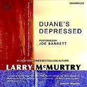 Duane's Depressed: A Novel | Larry McMurtry