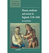[ DISEASE, MEDICINE AND SOCIETY IN ENGLAND, 1550 1860 (REVISED) (NEW STUDIES IN ECONOMIC AND SOCIAL HISTORY) ] Disease, Medicine and Society in England, 1550 1860 (Revised) (New Studies in Economic and Social History) By Porter, Roy ( Author ) Oct-1995 [ Paperback ]