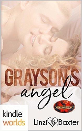 Brotherhood Protectors: Grayson's Angel (Kindle Worlds Novella) (Montana Gold Book 1)