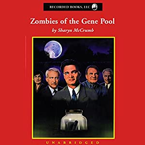 Zombies of the Gene Pool Audiobook