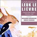 La belle histoire de Leuk le lièvre | Léopold Sédar Senghor,Abdoulaye Sadji