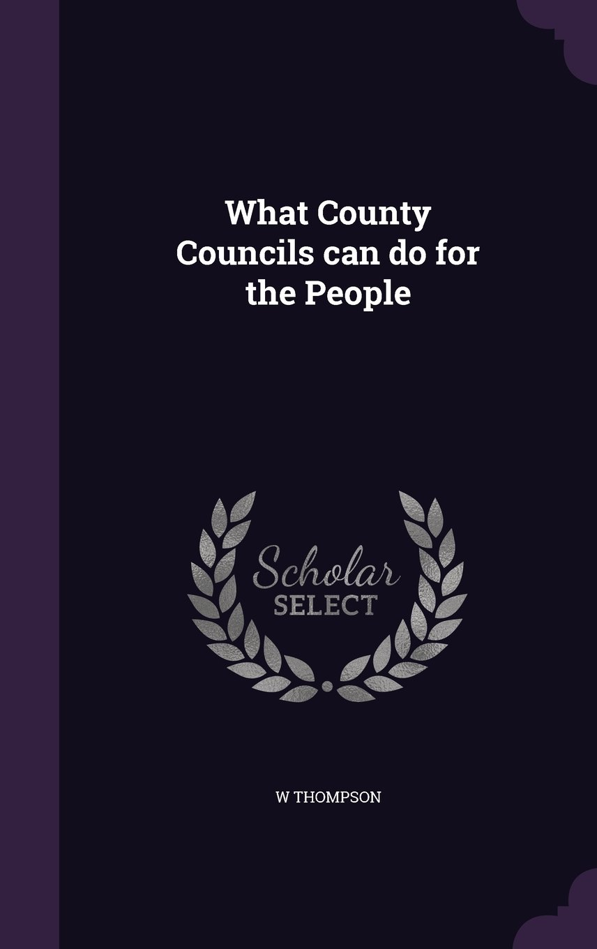 Download What County Councils can do for the People ebook