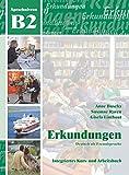 Erkundungen: Erkundungen B2 - Kursbuch MIT CD (German Edition)