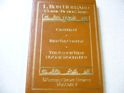 L. Ron Hubbard Classic Fiction Series (leather bound) : CANTEENS! / RIDE