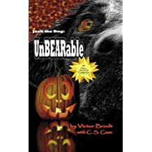 UnBEARable  (young readers COLOR edition but works for adults too) (Jack the Dog Book 11)