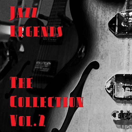 Jazz Legends - The Collection ...