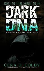 Vampire Romance: Bound to the Vampire, Desired by the Pack: Dark DNA Complete Box Set: A Paranormal Vampire Urban Fantasy