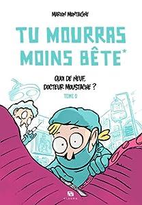 """Afficher """"Tu mourras moins bête n° 2<br /> Quoi de neuf, docteur Moustache ?"""""""