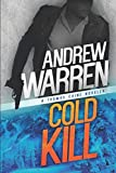 Cold Kill: A Thomas Caine Novella (Caine: Rapid Fire) (Volume 2)