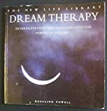img - for Dream Therapy: Interpretations and Insights into the Power of Dreams book / textbook / text book