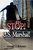Stop! U S Marshal!, Rodney England, 1424197384