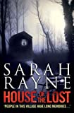 Front cover for the book House of the Lost by Sarah Rayne