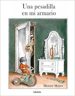 Una pesadilla en mi armario (libros para soñar): Amazon.es: Mayer ...