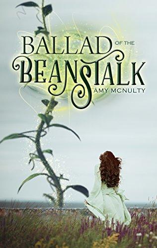Ballad of the Beanstalk: A Romantic Fairy Tale Fantasy Novel cover