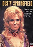 Dusty Springfield: Close My Eyes & Count