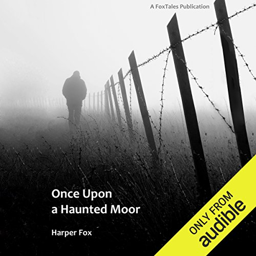Once Upon a Haunted Moor: The Tyack & Frayne Mysteries, Book 1 cover