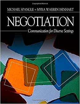Negotiation: Communication for Diverse Settings by Michael L. Spangle (2002-09-24)
