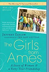 The Girls from Ames: A Story of Women and a Forty-Year Friendship