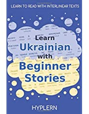 Learn Ukrainian with Beginner Stories: Interlinear Ukrainian to English