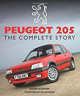 Peugeot 205: The Complete Story by Adam Sloman (28-May-2015)