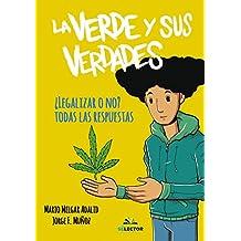 La verde y sus verdades (Libros prácticos) (Spanish Edition)