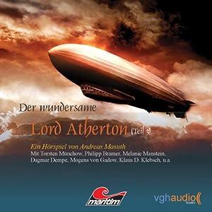Der wundersame Lord Atherton Teil 3 Hörspiel