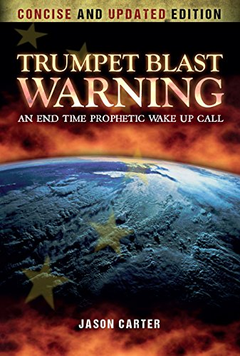 Download for free Trumpet Blast Warning Concise and Updated: An End Time Prophetic Wake Up Call