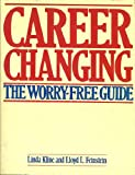 Career Changing, Linda Kline and Lloyd Feinstein, 0316498580