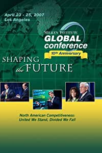 2007 Global Conference: North American Competitiveness