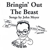 Bringin' Out the Beast: Songs By John Meyer - Best Reviews Guide