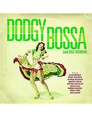 DODGY BOSSA (AND SILLY SAMBAS)