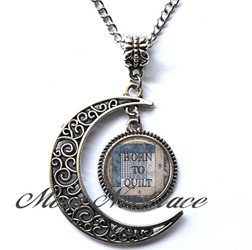 Moon Necklace, Crescent Moon Necklace, Simple Necklace,Born to Quilt necklace, Quilter's pendant quilter's jewelry quilting pendant quilter's gift quilting gift