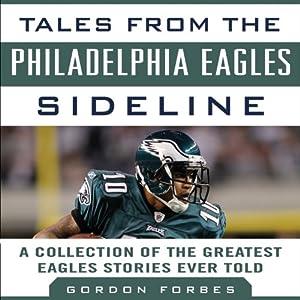 Tales from the Philadelphia Eagles Sideline Audiobook