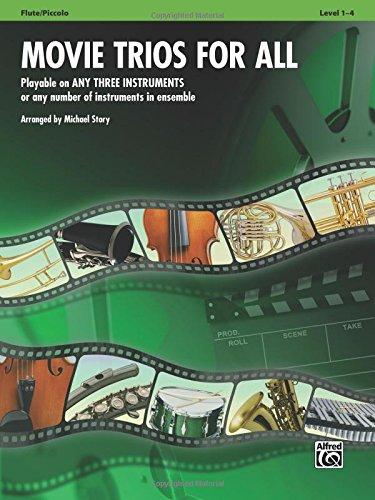 Movie Trios For All: Flute, Piccolo (Instrumental Ensembles For All)