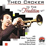 In The Tradition by Theo Croker (2009-03-10)