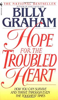 Hope for the Troubled Heart: Finding God in the Midst of Pain 0849911370 Book Cover