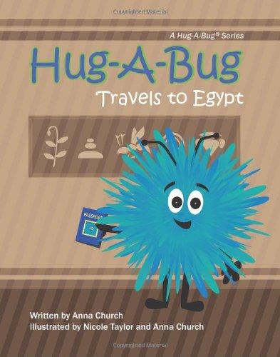 Hug-A--Bug Travels to Egypt