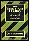 img - for The man from limbo, book / textbook / text book