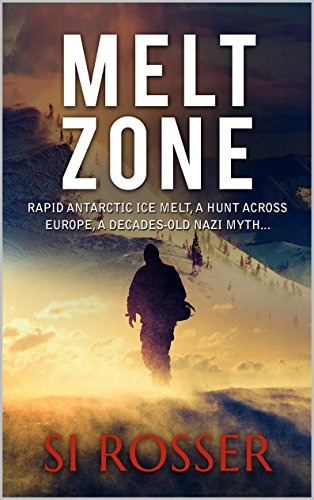 A Nazi secret is found hidden beneath the ice, undiscovered for decades…  It should have remained that way.  MELT ZONE by Simon Rosser