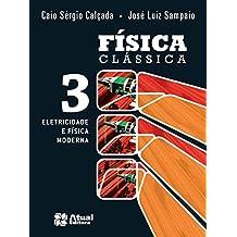 Física Clássica - Volume 3