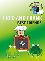 Fred and Frank - Best Friends